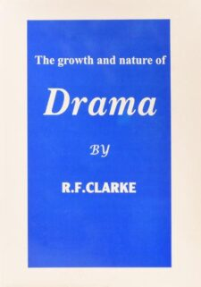 the-growth-and-nature-of-drama-clarke